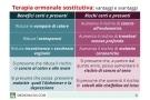 Terapia ormonale sostitutiva: rischi, benefici, controindicazioni ed effetti collaterali